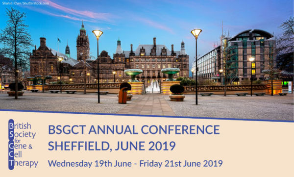 British Society for Gene and Cell Therapy Annual Conference 2019
